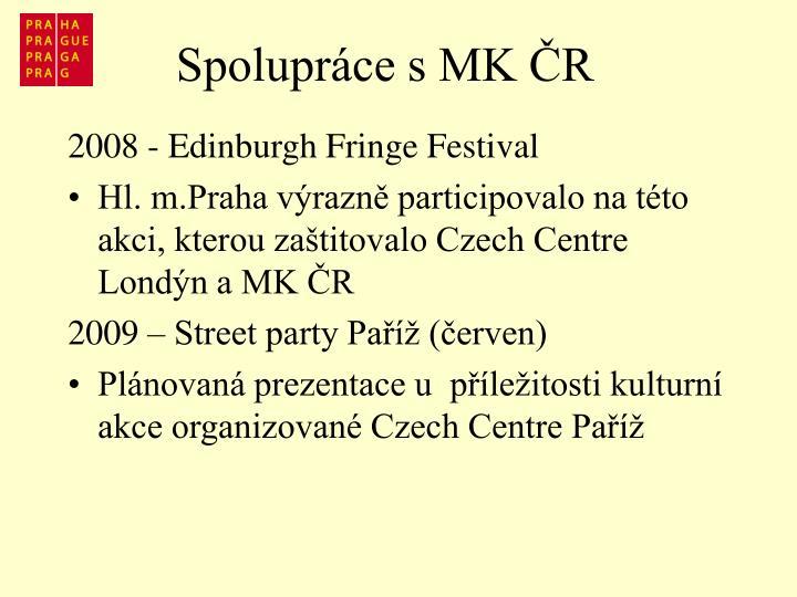 Spolupráce s MK ČR