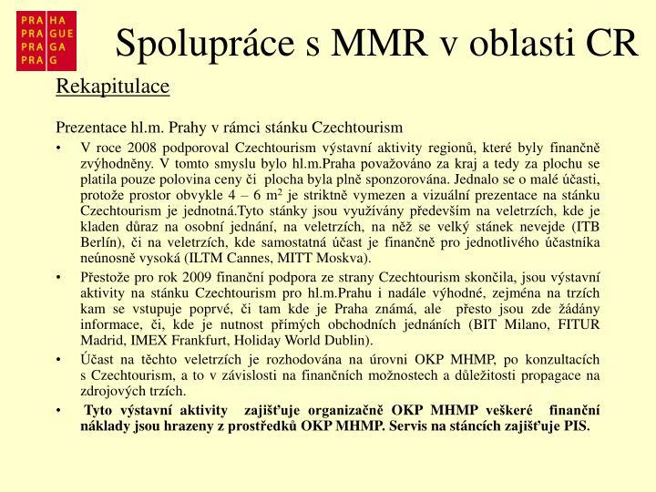 Spolupráce s MMR v oblasti CR