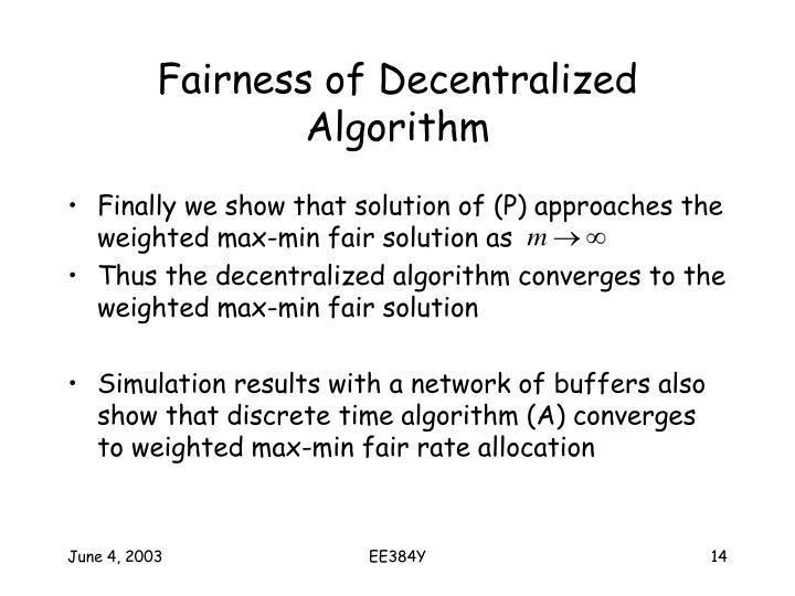 Fairness of Decentralized Algorithm