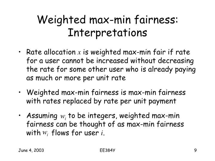 Weighted max-min fairness: Interpretations