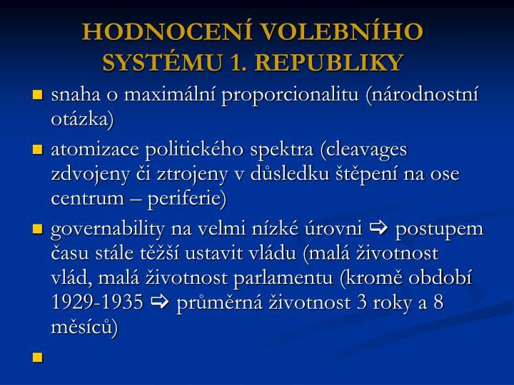 HODNOCENÍ VOLEBNÍHO SYSTÉMU 1. REPUBLIKY