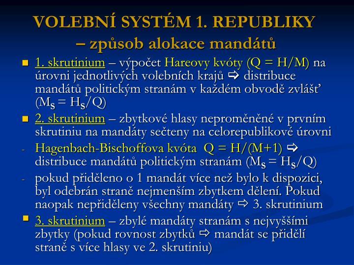 VOLEBNÍ SYSTÉM 1. REPUBLIKY