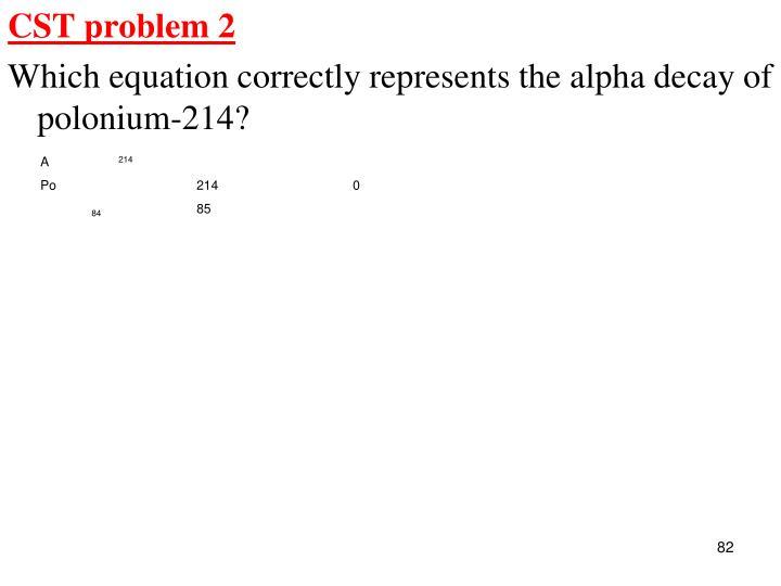 CST problem 2