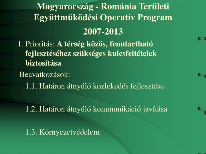 Magyarország - Románia Területi Együttműködési Operatív Program