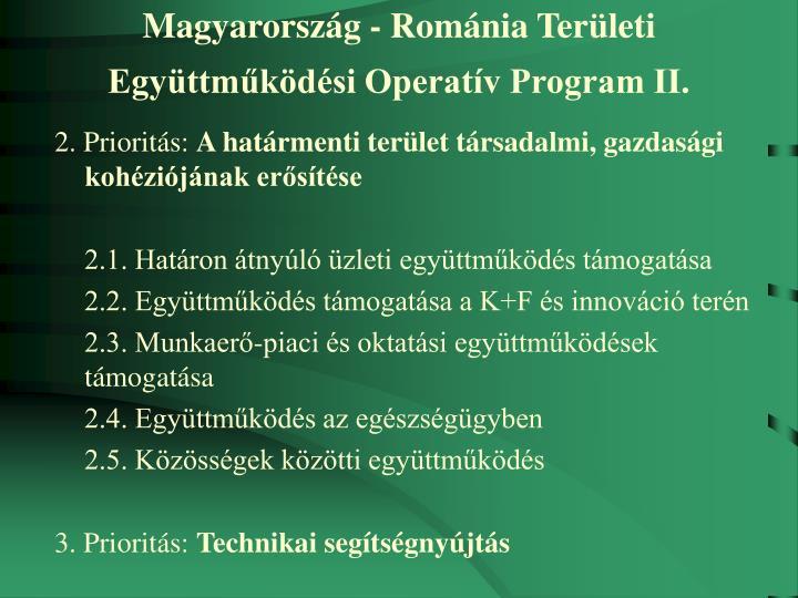 Magyarország - Románia Területi Együttműködési Operatív Program II.