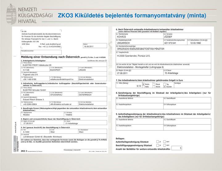 ZKO3 Kiküldetés bejelentés formanyomtatvány (minta)