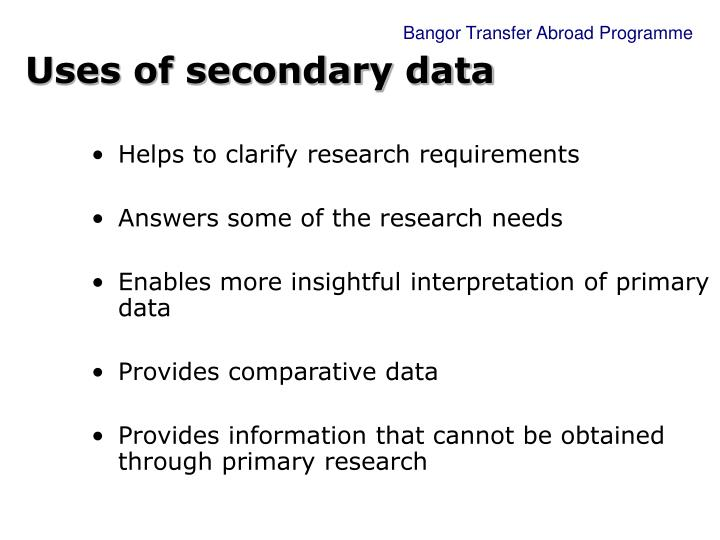Uses of secondary data