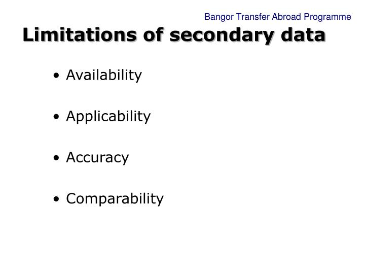 Limitations of secondary data