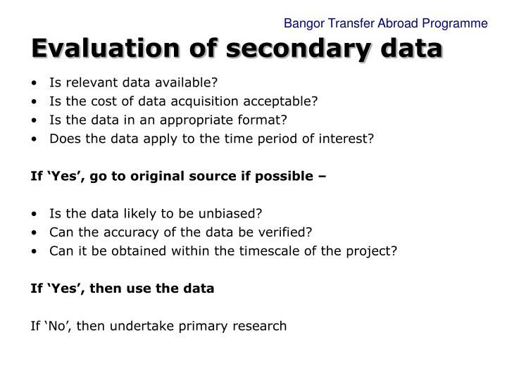 Evaluation of secondary data