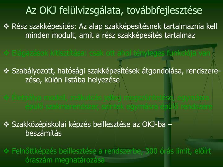 Az OKJ felülvizsgálata, továbbfejlesztése