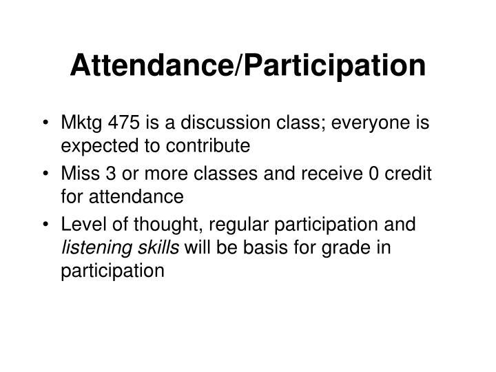Attendance/Participation