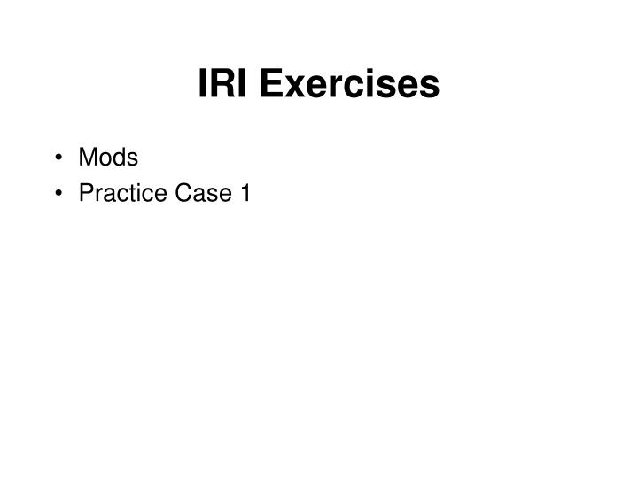 IRI Exercises