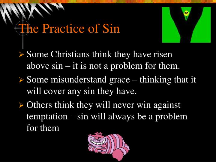 The Practice of Sin
