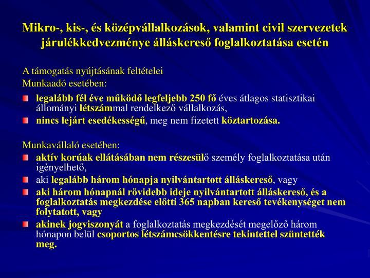 Mikro-, kis-, és középvállalkozások, valamint civil szervezetek járulékkedvezménye álláskereső foglalkoztatása esetén