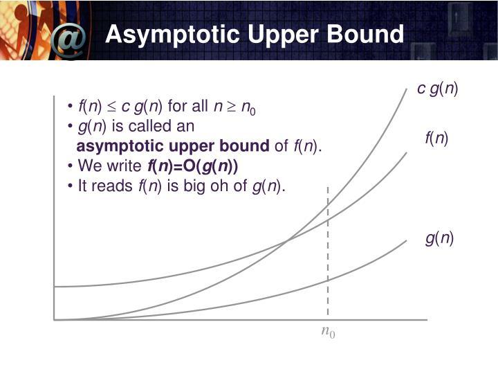 Asymptotic Upper Bound