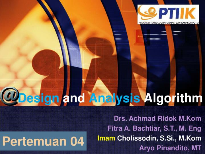 Design and analysis algorithm