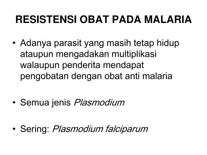 RESISTENSI OBAT PADA MALARIA
