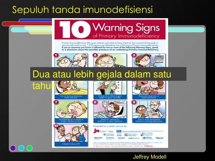 Sepuluh tanda imunodefisiensi