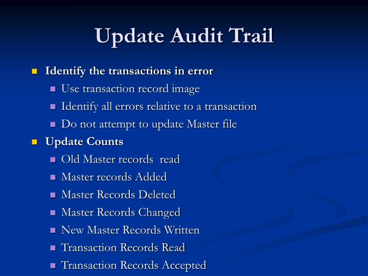 Update Audit Trail