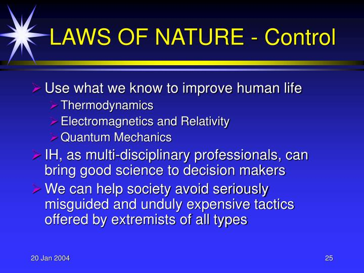 Use what we know to improve human life