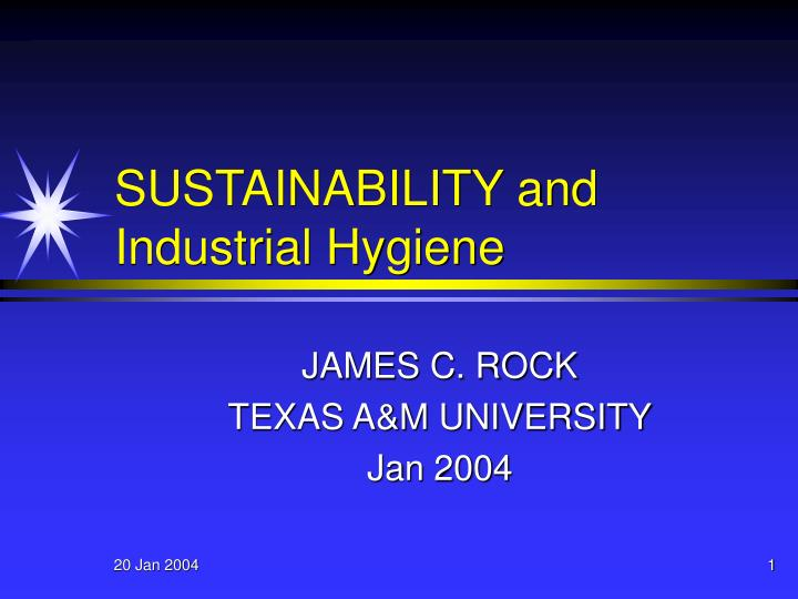Sustainability and industrial hygiene