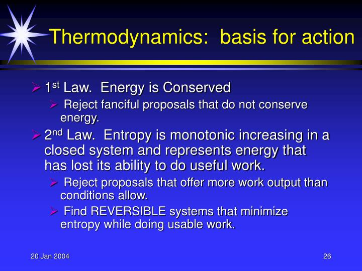 Thermodynamics:  basis for action