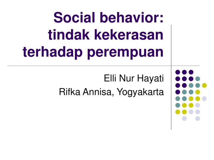 Social behavior: