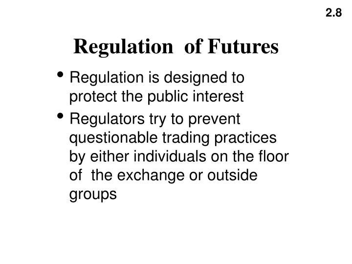 Regulation  of Futures