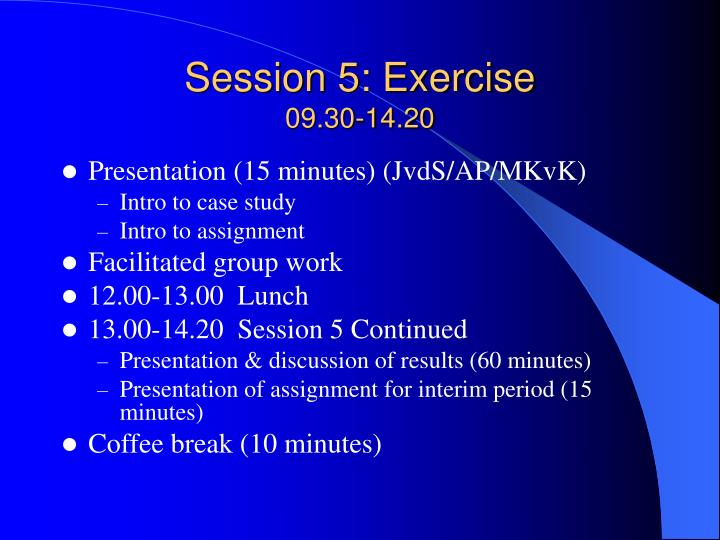 Session 5: Exercise
