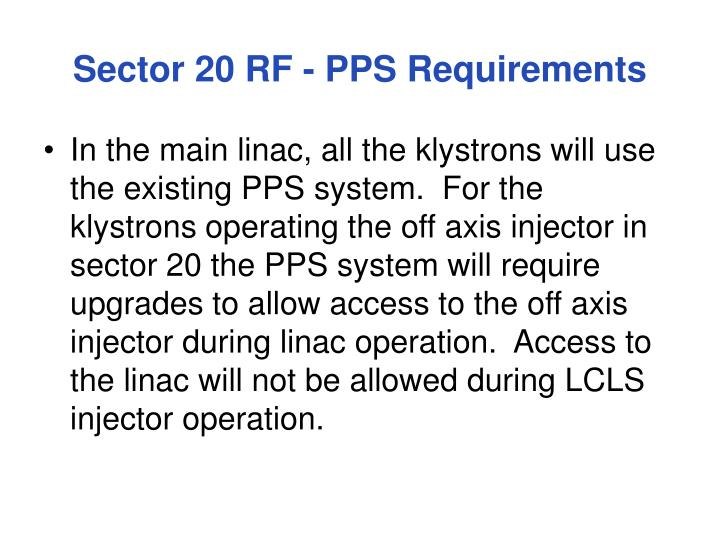 Sector 20 RF - PPS Requirements