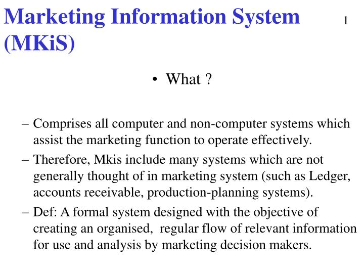 Marketing information system mkis