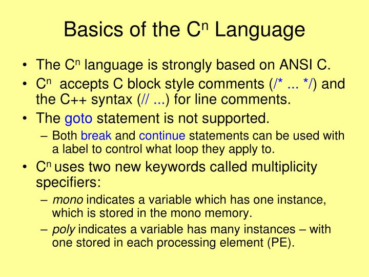Basics of the c n language