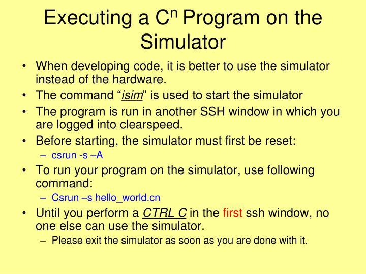 Executing a C