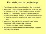 for while and do while loops