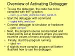 overview of activating debugger
