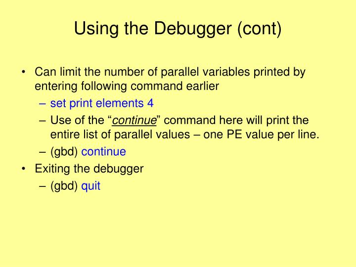 Using the Debugger (cont)
