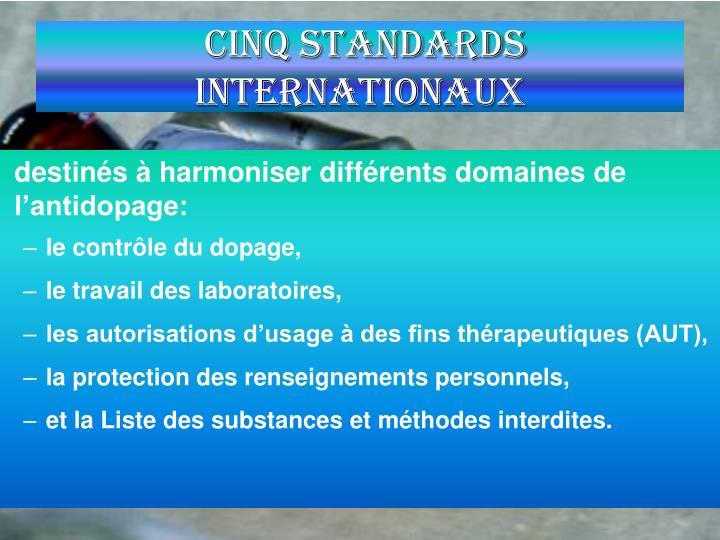 Cinq Standards Internationaux