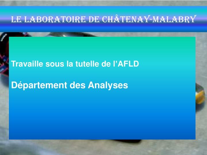 le laboratoire de Châtenay-Malabry