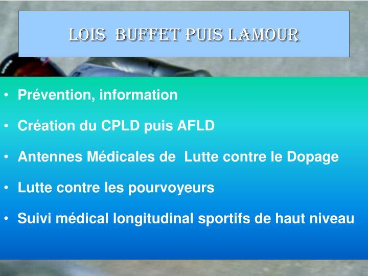 Lois  Buffet puis Lamour
