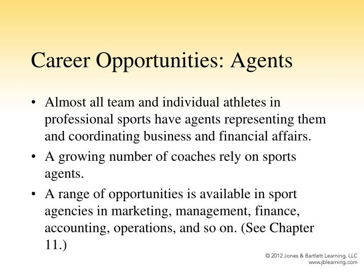 Career Opportunities: Agents