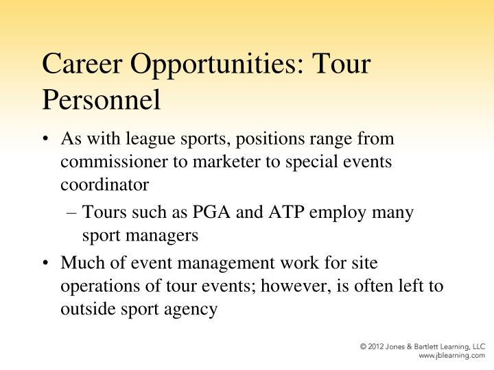 Career Opportunities: Tour Personnel