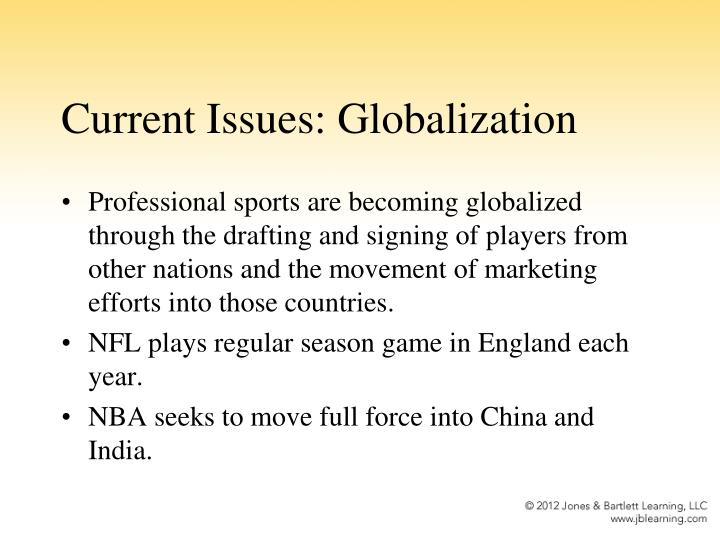 Current Issues: Globalization