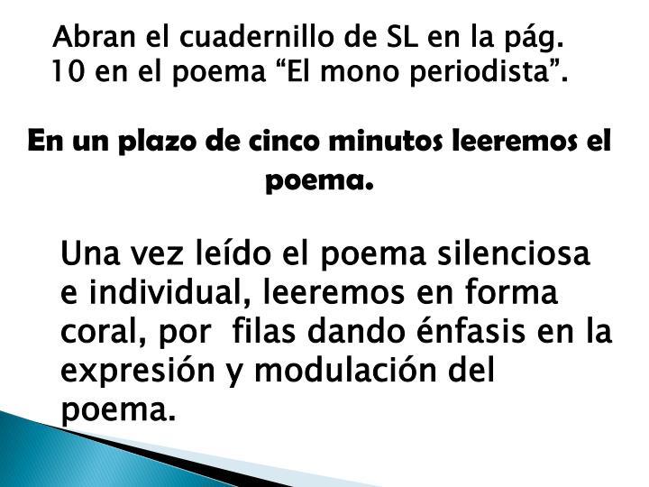 """Abran el cuadernillo de SL en la pág. 10 en el poema """"El mono periodista""""."""