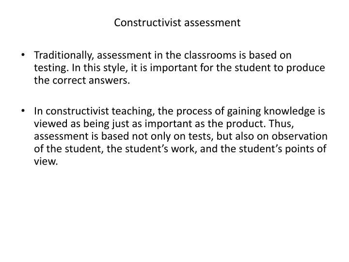 Constructivist assessment