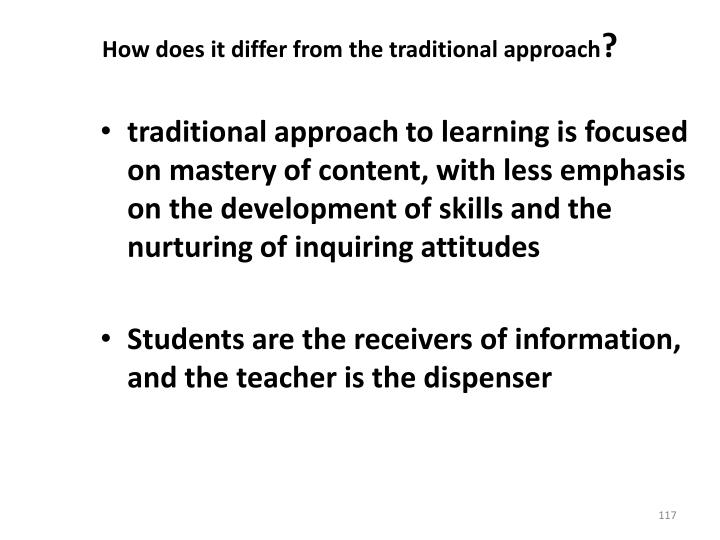 How does it differ from the traditional approach