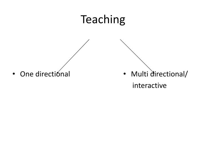 One directional