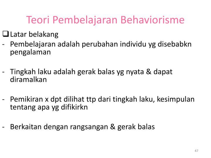Teori Pembelajaran Behaviorisme