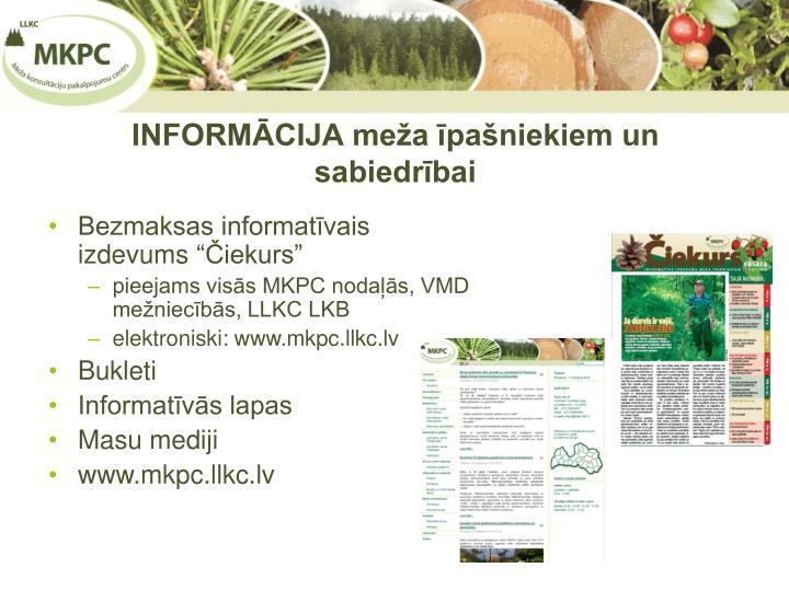 INFORMĀCIJA meža īpašniekiem un sabiedrībai