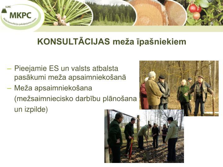 KONSULTĀCIJAS meža īpašniekiem