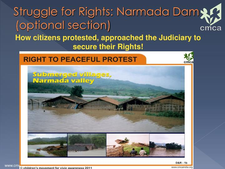 Struggle for Rights: Narmada Dam (optional section)